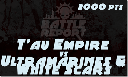 Warhammer 40,000 Chapter Approved 2018 – T'au Empire vs Ultramarines & White Scars