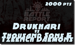 Warhammer 40K Chapter Approved 2018 – Drukhari vs Thousand Sons & Tzeentch Daemons