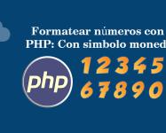 Formatear números con PHP Con simbolo moneda
