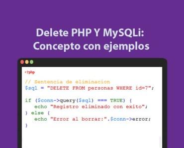 Delete PHP Y MySQLi Concepto con ejemplos