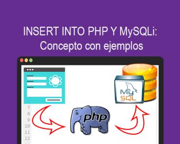 INSERT INTO PHP Y MySQLi