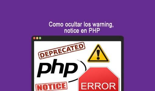 Como ocultar los warning, notice en PHP