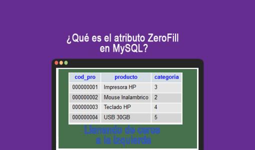 Qué-es-el-atributo-ZeroFill-en-MySQL