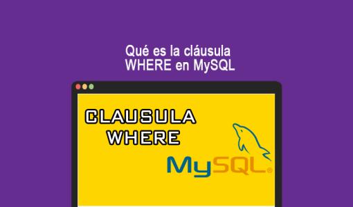Qué-es-la-cláusula-WHERE-en-MySQL