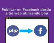 Publicar en Facebook desde sitio web utilizando php