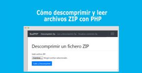 Cómo descomprimir y leer archivos ZIP con PHP