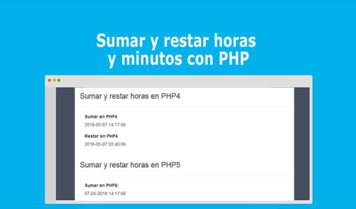 Sumar y restar horas y minutos con PHP