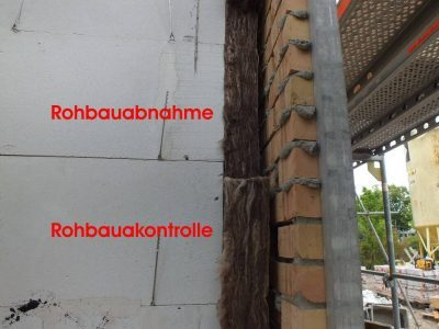 Rohbauabnahme-Kontrolle Mauerwerk, Dämmung, Baubegleiter, Baubegleitung