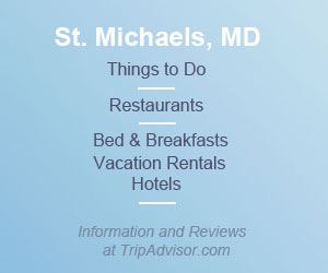 Link to TripAdvisor for St. Michaels things to do, restaurants, bed & breakfasts, vacation rentals, and hotels.