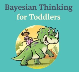 "Exegesis of ""Bayesian Thinking for Toddlers"""