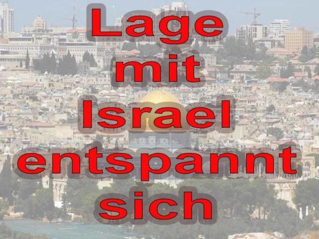 Lage mit Israel entspannt sich