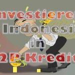 Investieren in Indonesien in P2P Kredite
