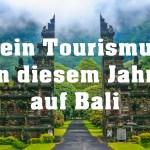 Indonesien bleibt für Touristen für dieses Jahr gesperrt