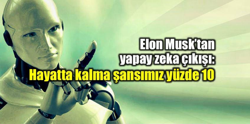 elon-musk-yapay-zeka-olumsuz-diktatorler-1.jpg