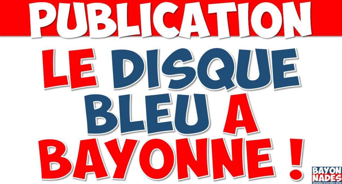 "L'ancien ""Disque bleu"" à Bayonne"