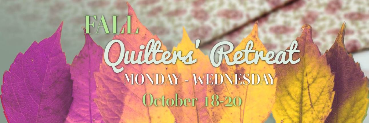Fall 21 Weekday Quilters Retreat
