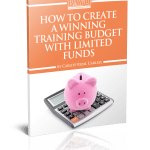 How To Create a Winning Training Budget With Limited Funds eBook