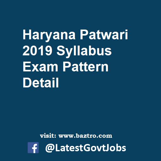 Haryana Patwari 2019 Syllabus Exam Pattern Detail