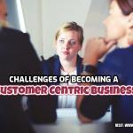 Customer Centric Business