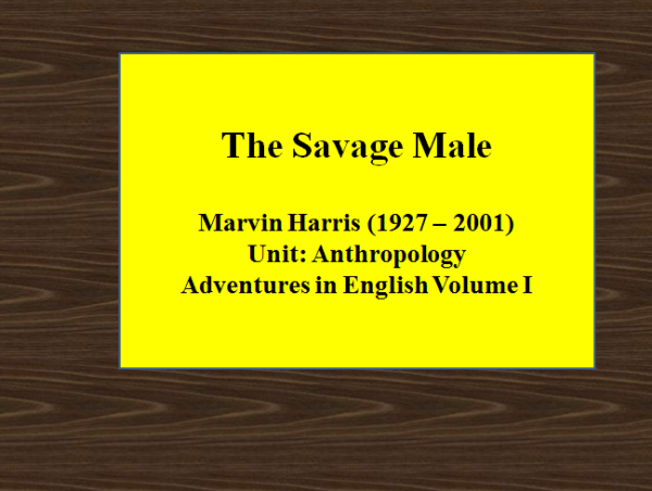 The Savage Male – Adventures in English Volume I | BBA Notes