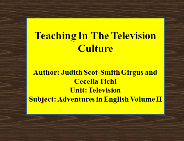 Teaching In The Television Culture – Four Levels | Adventures in English Volume I