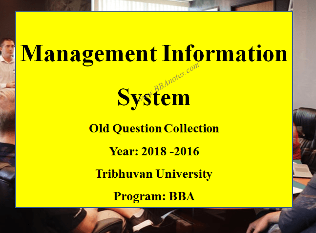 Management Information System Old Question Collection TU