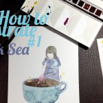 "How to illustrate #1 : วาดภาพประกอบ ""Black Sea – ทะเลสีดำ"""
