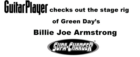 Guitar Player Magazine Checks Out Billie Joe's Rig - Supa Charger