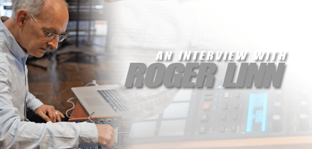 INTERVIEW with Roger Linn