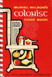 Muriel Wilson Colonist Cook Book