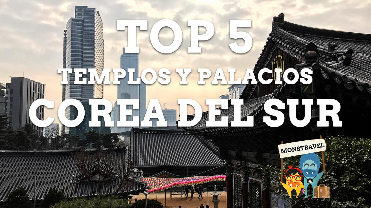 TOP 5 Templos-Palacios de Corea del Sur