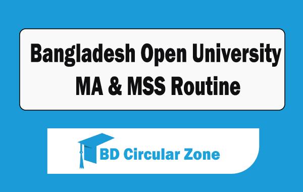 Bangladesh Open University-BOU MA & MSS Routine 2019