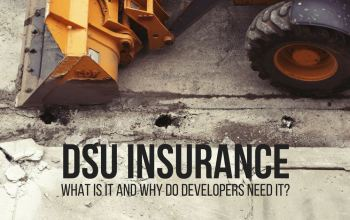 DSU insurance is a safety net for project owners, developers and construction companies that protects parties from significant financial loss in circumstances where there have been extensive delays to a project.