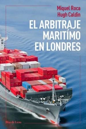 El arbitraje marítimo en Londres