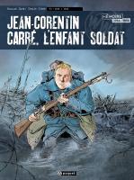 En 1915, Jean-Corentin Carré, trop jeune pour s'engager, quitte sa famille au Faouët parlant de s'installer en Amérique latine. Mais il se présente à Pau sous une fausse identité et, mentant sur son âge, il est incorporé à 15 ans. Devenu élève caporal, il est envoyé sur le front de Champagne en novembre.