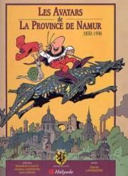 Couverture de la série Les Avatars de la Province de Namur