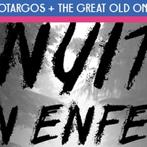 Une Nuit En Enfer : avec Gorod + Phazm + Otargos + The Great Old Ones + Overcharger