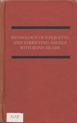 Anthology of Etiquette and Terrifying Angels with Many Heads