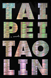 Taipei by Tao Lin (Pre-Review)
