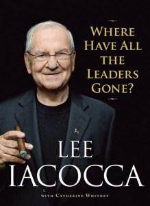 Is Leadership Dead In America? – Lee Iacocca's View