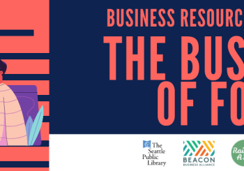 Business Resource Open House: The Business of Food