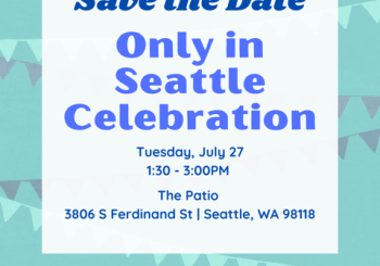 2021 Only in Seattle Celebration