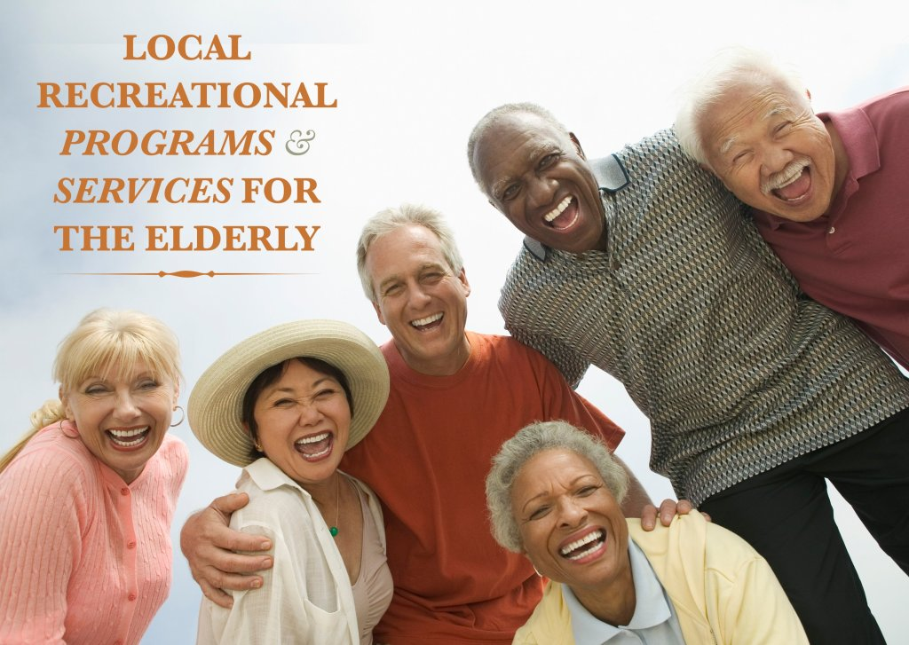 local recreational programs and services for the elderly