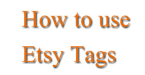 How to use Etsy Tags