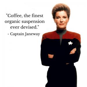 Captain Janeway Coffee
