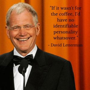 David Letterman Coffee