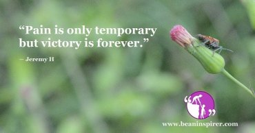 pain-is-only-temporary-but-victory-is-forever-jeremy-h-be-an-inspirer