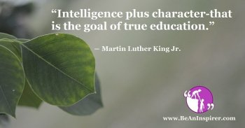 intelligence-plus-character-that-is-the-goal-of-true-education-martin-luther-king-jr-be-an-inspirer-fi
