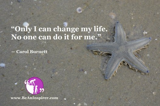 How Can I Change My Life?