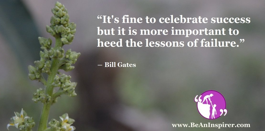Its-fine-to-celebrate-success-but-it-is-more-important-to-heed-the-lessons-of-failure-Bill-Gates-Be-An-Inspirer-FI